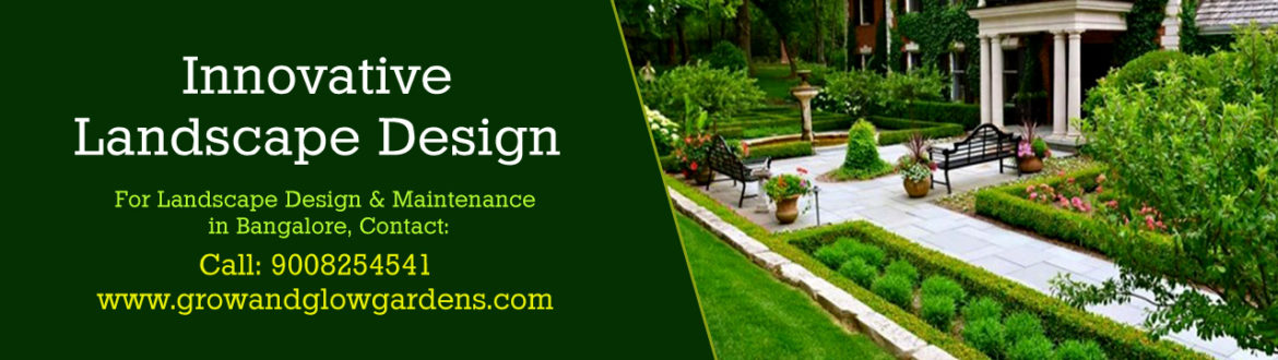 landscape design and maintenance in yelahanka bangalore